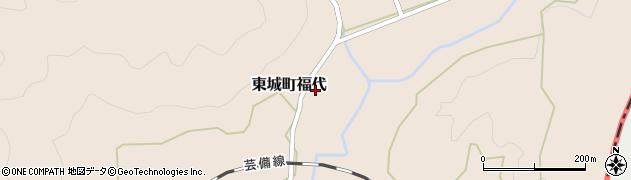 広島県庄原市東城町福代周辺の地図