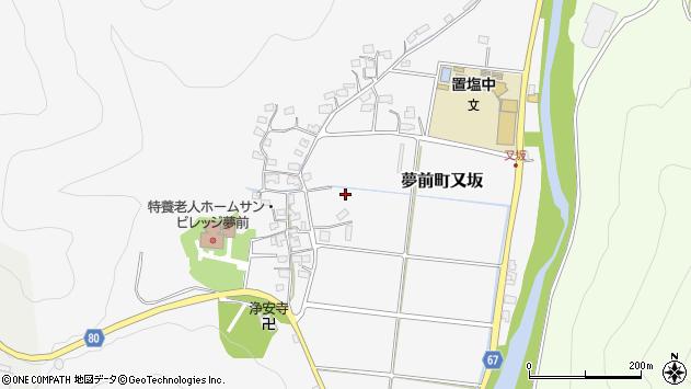 〒671-2115 兵庫県姫路市夢前町又坂の地図
