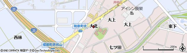 愛知県安城市和泉町(大北)周辺の地図