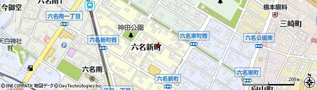 愛知県岡崎市六名新町周辺の地図