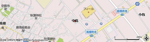 愛知県安城市高棚町(中島)周辺の地図