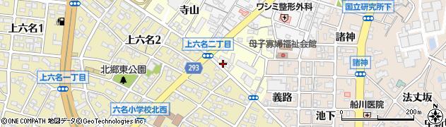愛知県岡崎市上六名町(原)周辺の地図