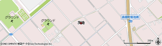 愛知県安城市高棚町(茨池)周辺の地図