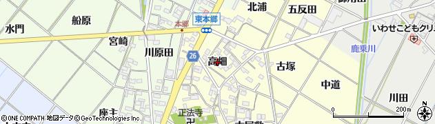 愛知県岡崎市東本郷町(高畑)周辺の地図