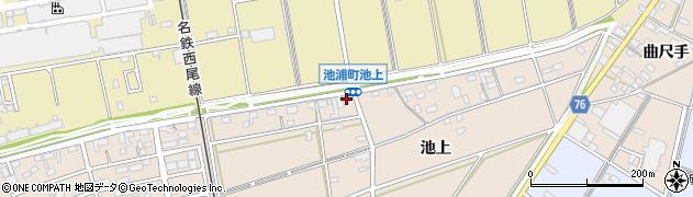 愛知県安城市池浦町(池上)周辺の地図