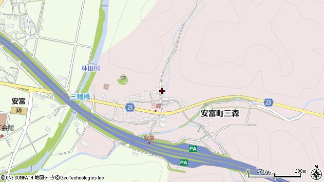 〒671-2411 兵庫県姫路市安富町三森の地図