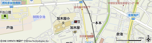 愛知県東海市加木屋町(編笠)周辺の地図