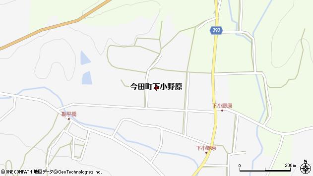 〒669-2133 兵庫県丹波篠山市今田町下小野原の地図