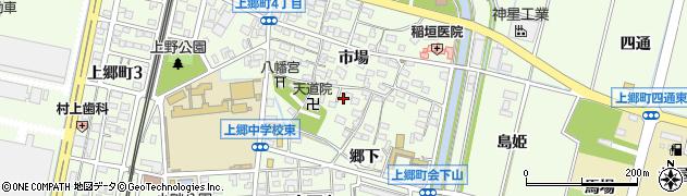 愛知県豊田市上郷町(市場)周辺の地図