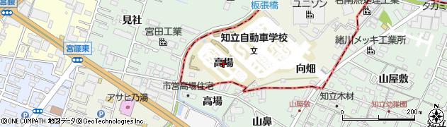 愛知県豊田市駒場町(高場)周辺の地図