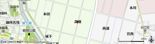 愛知県豊田市上郷町(高畑)周辺の地図