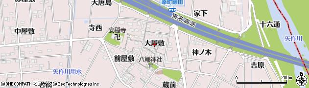 愛知県豊田市配津町(大屋敷)周辺の地図