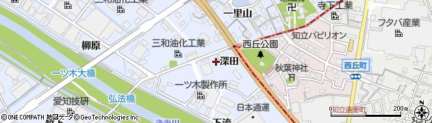愛知県刈谷市一里山町(深田)周辺の地図