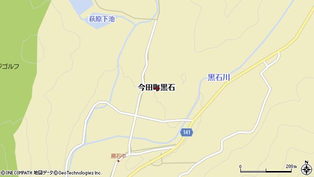 〒669-2162 兵庫県丹波篠山市今田町黒石の地図
