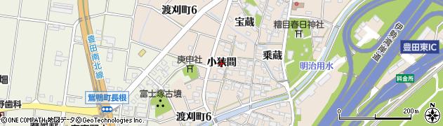 愛知県豊田市渡刈町(小狭間)周辺の地図