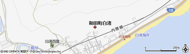 千葉県南房総市和田町白渚周辺の地図
