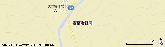 兵庫県姫路市安富町皆河周辺の地図