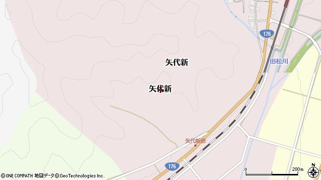 〒669-2104 兵庫県丹波篠山市矢代新の地図