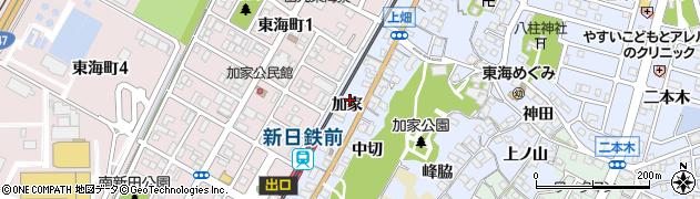 愛知県東海市荒尾町(加家)周辺の地図