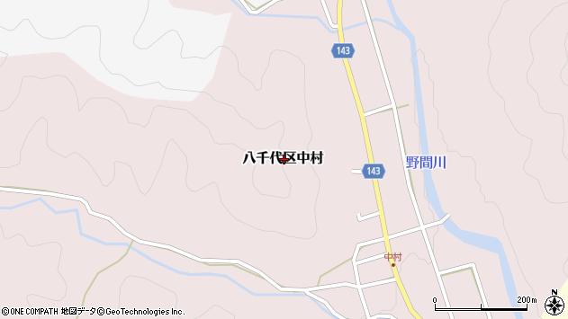 〒677-0103 兵庫県多可郡多可町八千代区中村の地図