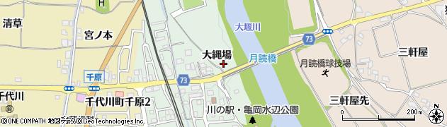 京都府亀岡市千代川町今津(大縄場)周辺の地図