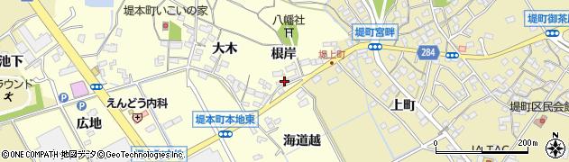 愛知県豊田市堤本町(根岸)周辺の地図