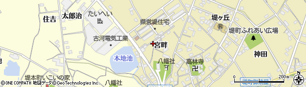 愛知県豊田市堤町(宮畔)周辺の地図