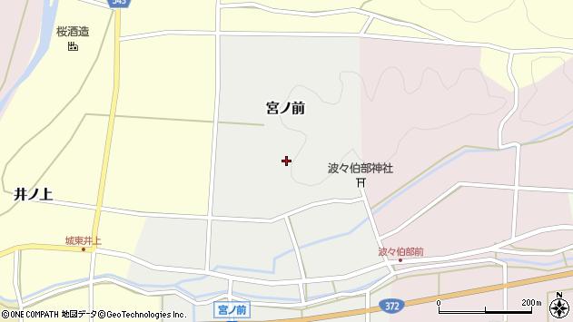 〒669-2414 兵庫県丹波篠山市宮ノ前の地図