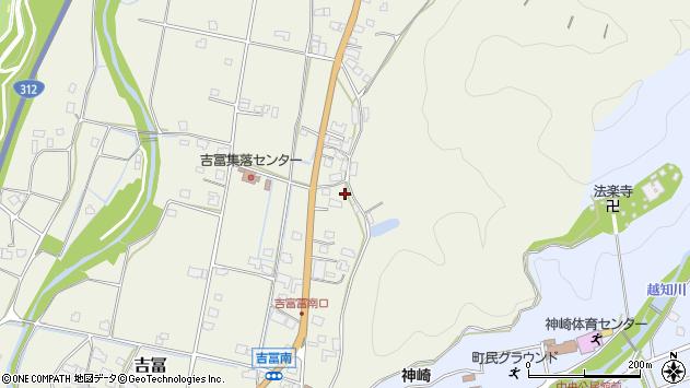 〒679-2434 兵庫県神崎郡神河町吉冨の地図