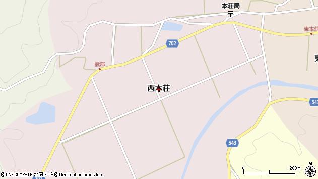 〒669-2404 兵庫県丹波篠山市西本荘の地図