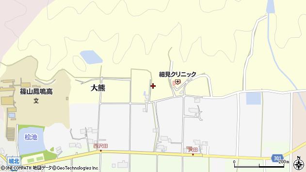 〒669-2318 兵庫県丹波篠山市大熊の地図