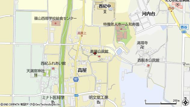 〒669-2727 兵庫県丹波篠山市高屋の地図
