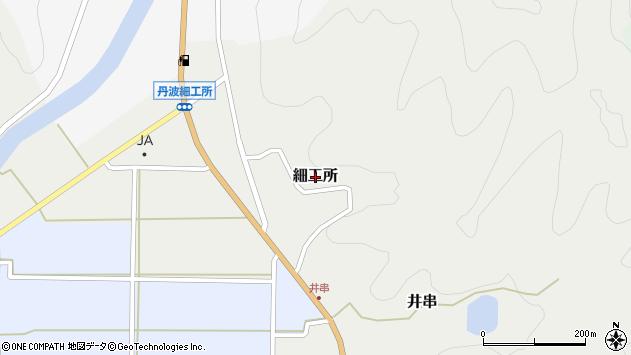 〒669-2542 兵庫県丹波篠山市細工所の地図