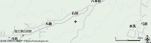 愛知県豊田市塩ノ沢町(石田)周辺の地図