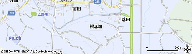 愛知県豊田市乙部町(根ノ畑)周辺の地図