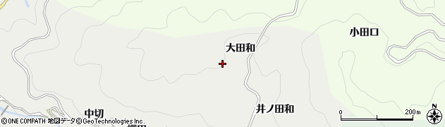 愛知県豊田市竜岡町(大田和)周辺の地図