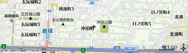 愛知県名古屋市中村区沖田町周辺の地図