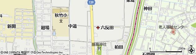 愛知県あま市七宝町秋竹(六反田)周辺の地図