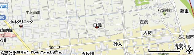愛知県あま市上萱津(白髭)周辺の地図