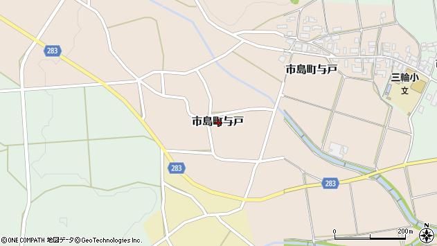 〒669-4335 兵庫県丹波市市島町与戸の地図
