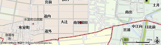 愛知県稲沢市氷室町(南羽根田)周辺の地図
