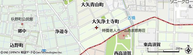 愛知県稲沢市大矢浄土寺町周辺の地図