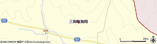 京都府福知山市三和町加用周辺の地図