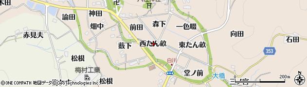 愛知県豊田市白川町(西たん畝)周辺の地図