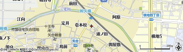 愛知県稲沢市矢合町(壱本松)周辺の地図