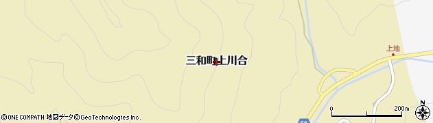 京都府福知山市三和町上川合周辺の地図