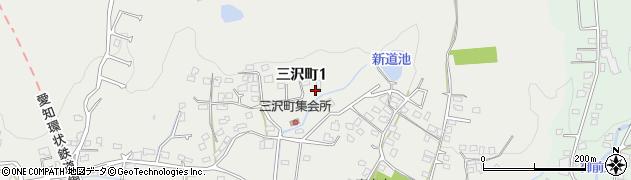 愛知県瀬戸市三沢町周辺の地図