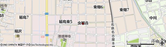 愛知県稲沢市稲島町(虫観音)周辺の地図