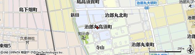愛知県稲沢市治郎丸高須町周辺の地図