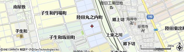 愛知県稲沢市陸田丸之内町周辺の地図